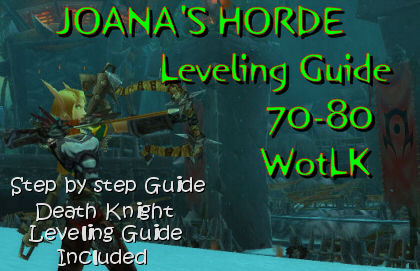 joanas 1-85 horde alliance power leveling guide