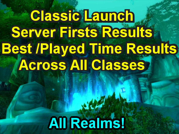 Classic Launch 1-60 Server Firsts - Joana's Classic WoW Leveling Guide